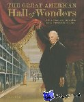 Perry, Claire - The Great American Hall of Wonders - Art, Science, and Invention in the Nineteenth Century