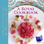 Flanagan, Mark - Royal Cookbook - Seasonal Recipes from Buckingham Palace