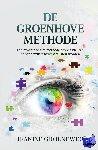 Groeneweg, Jeanine - De Groenhove Methode