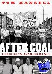 Tom Hansell - After Coal - Stories of Survival in Appalachia and Wales