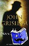 Grisham, John - Le manipulateur