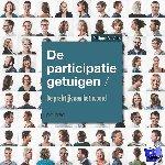 De Vries, Philippe - De participatiegetuigen: de praktijk aan het woord