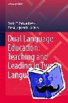 - Dual Language Education: Teaching and Leading in Two Languages