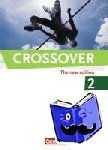 Ashdown, Shaunessy - Crossover 2 - The New Edition 12./13. Schuljahr - Europäischer Referenzrahmen: B2