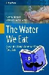 - The Water We Eat - Combining Virtual Water and Water Footprints