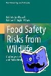 - Food Safety Risks from Wildlife - Challenges in Agriculture, Conservation, and Public Health