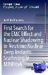 Mousseau, Joel Allen - First Search for the EMC Effect and Nuclear Shadowing in Neutrino Nuclear Deep Inelastic Scattering at MINERvA