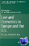 - Law and Economics in Europe and the U.S. - The Legacy of Juergen Backhaus