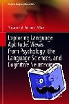 - Exploring Language Aptitude: Views from Psychology, the Language Sciences, and Cognitive Neuroscience
