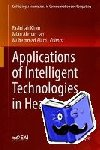 Fazlullah Khan, Mian Ahmad Jan, Muhammad Alam - Applications of Intelligent Technologies in Healthcare