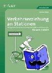 Kraus, Sandra - Verkehrserziehung an Stationen 3/4 - Übungsmaterial mit dem Schwerpunkt Radfahrausbildung in den Klassen 3 und 4