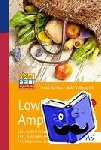 Schierz, Gabi - LowFett 30 Ampel - Über 5000 Produkte: Fett, Kalorien und Fettkalorienanteil in %