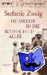 Zweig, Stefanie - Heimkehr in die Rothschildallee