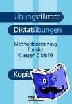 Kohrs, Peter - Übungsdiktate, Diktatübungen. Kopiervorlagen. Neue Rechtschreibung - Methodentraining zur Rechtschreibung und Zeichensetzung für die Klassen 5-10