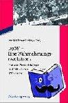 """- """"1968"""" - Eine Wahrnehmungsrevolution? - Horizont-Verschiebungen des Politischen in den 1960er und 1970 Jahren"""