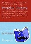 - Positive Distanz? - Multidisziplinäre Annäherungen an den wahren Abstand und das Abstandwahren in Theorie und Praxis