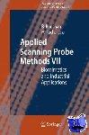 Bharat Bhushan, Harald Fuchs - Applied Scanning Probe Methods VII