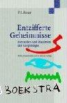 Bauer, Friedrich L - Entzifferte Geheimnisse - Methoden und Maximen der Kryptologie