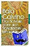 Calvino, Italo - Das Schloss, darin sich Schicksale kreuzen