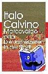 Calvino, Italo - Marcovaldo oder Die Jahreszeiten in der Stadt