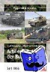 Anweiler, Karl, Pahlkötter, Manfred - Artillerie-, Panzer- und Luftabwehrsysteme der Bundeswehr - Seit 1956