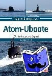 Bauernfeind, Ingo - Atom-U-Boote - USA, England und Frankreich