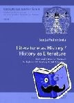 - Literature as History / History as Literature - Fact and Fiction in Medieval to Eighteenth-century British Literature