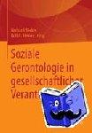 - Soziale Gerontologie in gesellschaftlicher Verantwortung