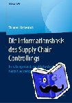 Thomas Liebetruth - Die Informationsbasis Des Supply Chain Controllings