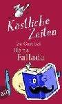 Fallada, Hans - Köstliche Zeiten
