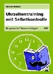 Müller, Heiner - Uhrzeitentraining mit Selbstkontrolle