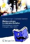 Munzinger, Uwe - Marken erleben im digitalen Zeitalter - Markenerleben messen, managen, maximieren