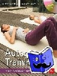 Schwarz, Aljoscha - Autogenes Training - Mehr Gelassenheit & Energie