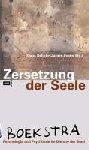 - Zersetzung der Seele - Psychologie und Psychiatrie im Dienste der Stasi