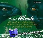 Allende, Isabel - Die Stadt der wilden Götter / Im Reich des goldenen Drachen / Im Bann der Masken