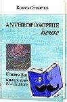 Steiner, Rudolf - Anthroposophie heute, Band 2