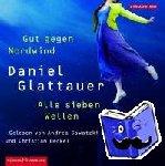 Glattauer, Daniel - Gut gegen Nordwind / Alle sieben Wellen