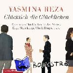 Reza, Yasmina - GL CKLICH DIE GL CKLICHEN