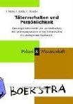 Müller, S., Köhler, D., Hinrichs, G. - Täterverhalten und Persönlichkeit - Eine empirische Studie zur Anwendbarkeit der Tathergangsanalyse in der Forensischen Psychologie und Psychiatrie