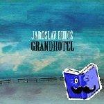 Rudis, Jaroslav - Grandhotel