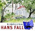 Fallada, Hans - Ich weiß ein Haus am Wasser
