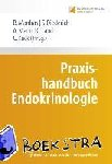 Manfras, Burkhard, Diederich, Sven, Mann, W. Alexander, Land, Christof - Praxishandbuch Endokrinologie
