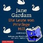 Gardam, Jane - Die Leute von Privilege Hill