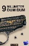 Withaar, Marten - 9 Millimeterdum Dum - POD editie