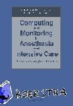 - Computing and Monitoring in Anesthesia and Intensive Care