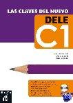 - Las claves del nuevo DELE C1 Libro del alumno + CD