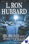 Hubbard, L. Ron - Een Heldere Geest in een Schoon Lichaam