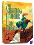 Hubbard, L. Ron - Het Scientology Handboek