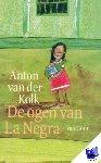 Kolk, Anton van der - De ogen van La Negra - POD editie
