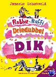 Schotveld, Janneke - Robbie & Raffi driedubbeldik